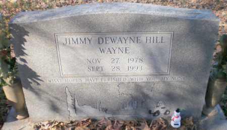 """HILL, JIMMY DEWAYNE """"WAYNE"""" - Ashley County, Arkansas   JIMMY DEWAYNE """"WAYNE"""" HILL - Arkansas Gravestone Photos"""