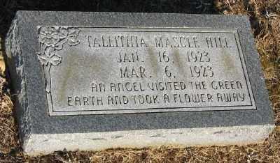 HILL, TALLITHIA MASCLE - Ashley County, Arkansas | TALLITHIA MASCLE HILL - Arkansas Gravestone Photos