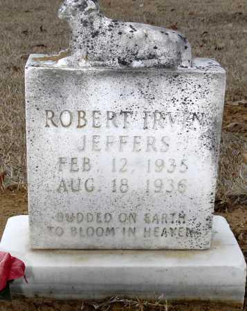 JEFFERS, ROBERT IRVIN - Ashley County, Arkansas | ROBERT IRVIN JEFFERS - Arkansas Gravestone Photos