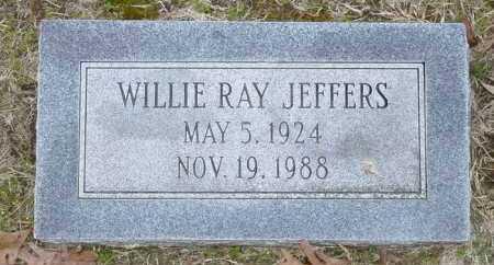 JEFFERS, WILLIE RAY - Ashley County, Arkansas | WILLIE RAY JEFFERS - Arkansas Gravestone Photos