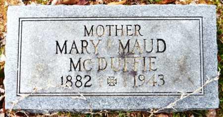 MCDUFFIE, MARY MAUD - Ashley County, Arkansas | MARY MAUD MCDUFFIE - Arkansas Gravestone Photos