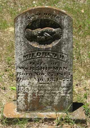 SHIPMAN, MILDRED H. - Ashley County, Arkansas | MILDRED H. SHIPMAN - Arkansas Gravestone Photos