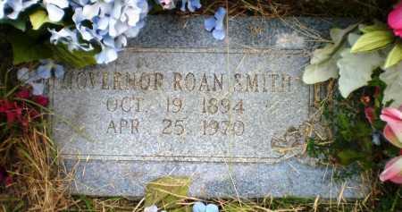 SMITH, GOVERNOR ROAN - Ashley County, Arkansas   GOVERNOR ROAN SMITH - Arkansas Gravestone Photos