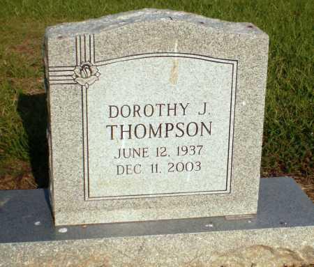 THOMPSON, DOROTHY J (OBIT) - Ashley County, Arkansas | DOROTHY J (OBIT) THOMPSON - Arkansas Gravestone Photos