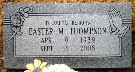 THOMPSON, EASTER M. - Ashley County, Arkansas | EASTER M. THOMPSON - Arkansas Gravestone Photos