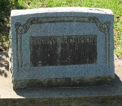 THOMPSON, EUGENE - Ashley County, Arkansas   EUGENE THOMPSON - Arkansas Gravestone Photos