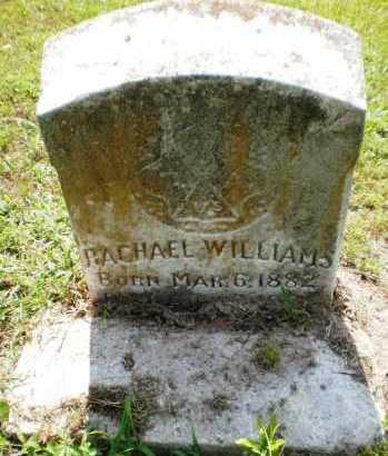 WILLIAMS, RACHAEL - Ashley County, Arkansas | RACHAEL WILLIAMS - Arkansas Gravestone Photos