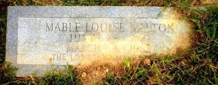 WALTON, MABLE LOUISE - Ashley County, Arkansas   MABLE LOUISE WALTON - Arkansas Gravestone Photos