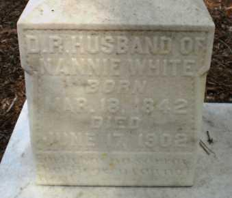 WHITE, D R (CLOSE UP) - Ashley County, Arkansas   D R (CLOSE UP) WHITE - Arkansas Gravestone Photos
