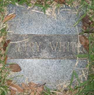 WHITE, MIRY - Ashley County, Arkansas   MIRY WHITE - Arkansas Gravestone Photos