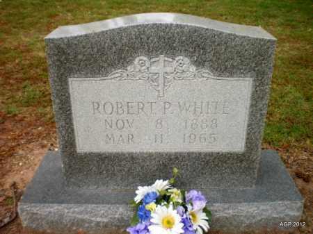 WHITE, ROBERT P - Ashley County, Arkansas   ROBERT P WHITE - Arkansas Gravestone Photos