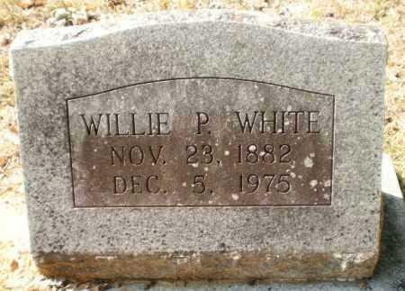 WHITE, WILLIE P - Ashley County, Arkansas | WILLIE P WHITE - Arkansas Gravestone Photos