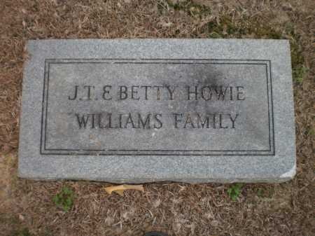 WILLIAMS-HOWIE FAMILY STONE,  - Ashley County, Arkansas |  WILLIAMS-HOWIE FAMILY STONE - Arkansas Gravestone Photos