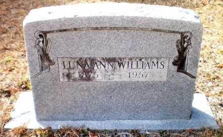 WILLIAMS, LUNA ANN - Ashley County, Arkansas   LUNA ANN WILLIAMS - Arkansas Gravestone Photos