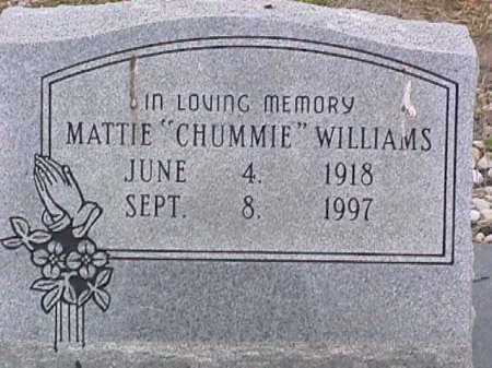 "WILLIAMS, MATTIE ""CHUMMIE"" - Ashley County, Arkansas | MATTIE ""CHUMMIE"" WILLIAMS - Arkansas Gravestone Photos"
