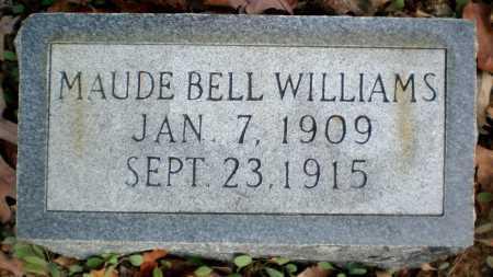 WILLIAMS, MAUDE BELL - Ashley County, Arkansas   MAUDE BELL WILLIAMS - Arkansas Gravestone Photos