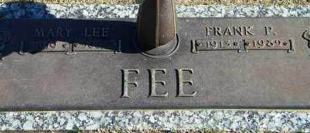 FEE, FRANK P - Baxter County, Arkansas   FRANK P FEE - Arkansas Gravestone Photos