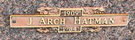 HATMAN, J. ARCH - Baxter County, Arkansas | J. ARCH HATMAN - Arkansas Gravestone Photos