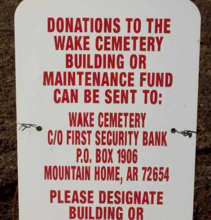 *, WAKE CEMETERY DONATIONS INFO - Baxter County, Arkansas | WAKE CEMETERY DONATIONS INFO * - Arkansas Gravestone Photos