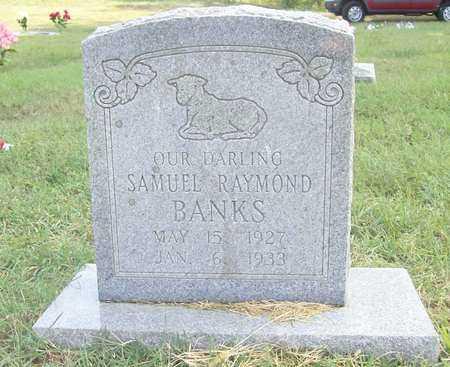 BANKS, SAMUEL RAYMOND - Benton County, Arkansas | SAMUEL RAYMOND BANKS - Arkansas Gravestone Photos