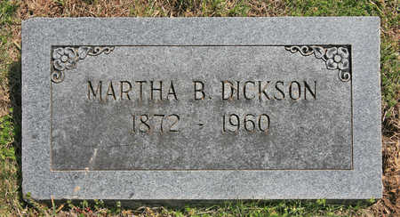 DICKSON, MARTHA B - Benton County, Arkansas   MARTHA B DICKSON - Arkansas Gravestone Photos