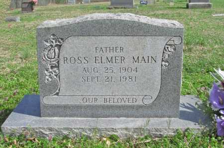 MAIN, ROSS ELMER - Benton County, Arkansas | ROSS ELMER MAIN - Arkansas Gravestone Photos