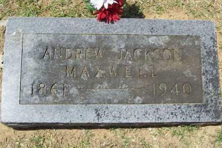 MAXWELL, ANDREW JACKSON - Benton County, Arkansas | ANDREW JACKSON MAXWELL - Arkansas Gravestone Photos