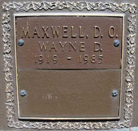 MAXWELL, WAYNE D., D.O. - Benton County, Arkansas | WAYNE D., D.O. MAXWELL - Arkansas Gravestone Photos