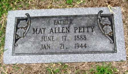 PETTY, MAT ALLEN - Benton County, Arkansas   MAT ALLEN PETTY - Arkansas Gravestone Photos