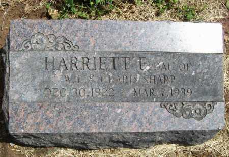 SHARP, HARRIETT E - Benton County, Arkansas | HARRIETT E SHARP - Arkansas Gravestone Photos