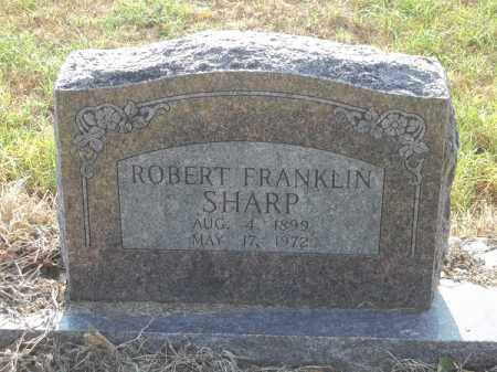 SHARP, ROBERT FRANKLIN - Benton County, Arkansas   ROBERT FRANKLIN SHARP - Arkansas Gravestone Photos