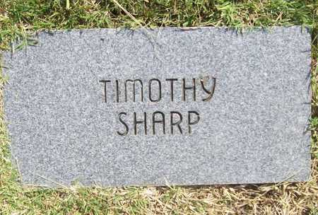 SHARP, TIMOTHY - Benton County, Arkansas | TIMOTHY SHARP - Arkansas Gravestone Photos