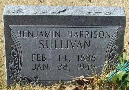 SULLIVAN, BENJAMIN HARRISON - Benton County, Arkansas | BENJAMIN HARRISON SULLIVAN - Arkansas Gravestone Photos
