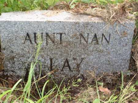 LAY, NAN - Boone County, Arkansas | NAN LAY - Arkansas Gravestone Photos