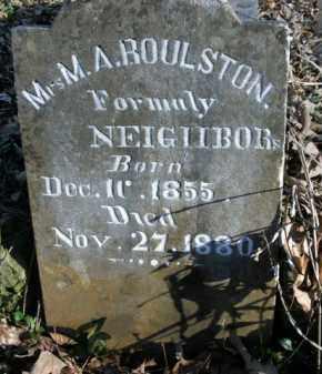 NEIGHBORS ROULSTON, M.A. - Boone County, Arkansas   M.A. NEIGHBORS ROULSTON - Arkansas Gravestone Photos