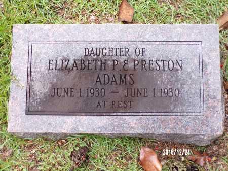 ADAMS, INFANT DAUGHTER - Bradley County, Arkansas | INFANT DAUGHTER ADAMS - Arkansas Gravestone Photos