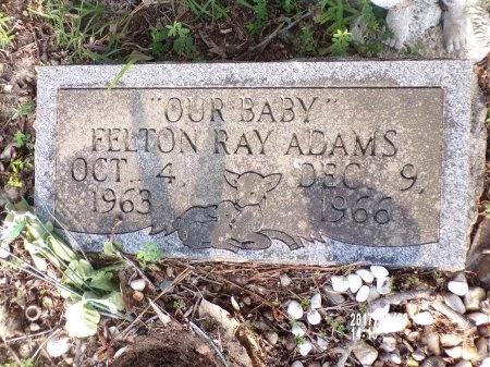 ADAMS, FELTON RAY - Bradley County, Arkansas | FELTON RAY ADAMS - Arkansas Gravestone Photos