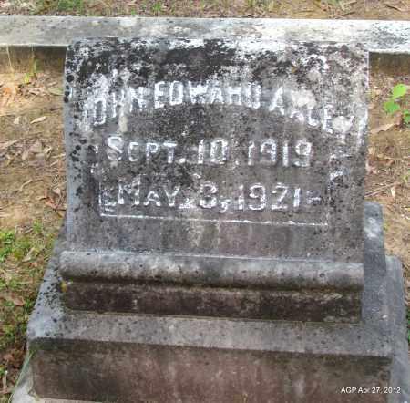 AXLEY, JOHN EDWARD - Bradley County, Arkansas   JOHN EDWARD AXLEY - Arkansas Gravestone Photos