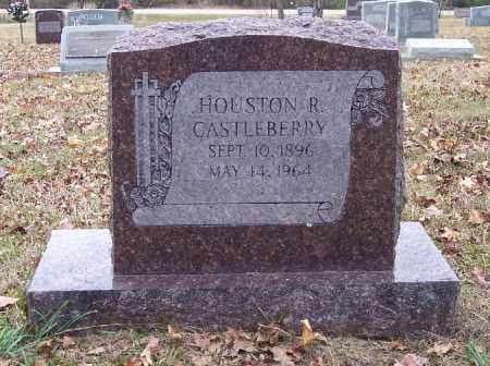 CASTLEBERRY, HOUSTON R - Bradley County, Arkansas | HOUSTON R CASTLEBERRY - Arkansas Gravestone Photos