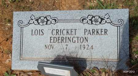 "EDERINGTON, LOIS ""CRICKET"" - Bradley County, Arkansas   LOIS ""CRICKET"" EDERINGTON - Arkansas Gravestone Photos"