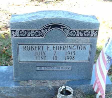 EDERINGTON, ROBERT F - Bradley County, Arkansas   ROBERT F EDERINGTON - Arkansas Gravestone Photos
