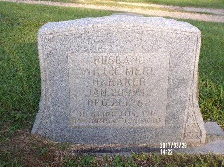 HAMAKER, WILLIE MERL - Bradley County, Arkansas   WILLIE MERL HAMAKER - Arkansas Gravestone Photos