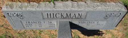 HICKMAN, SR, FRANCIS E - Bradley County, Arkansas | FRANCIS E HICKMAN, SR - Arkansas Gravestone Photos
