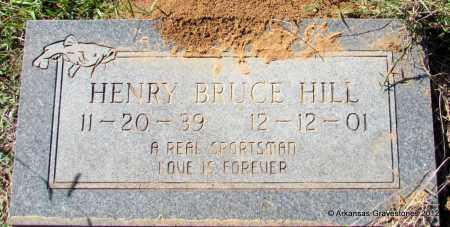 HILL, HENRY BRUCE - Bradley County, Arkansas | HENRY BRUCE HILL - Arkansas Gravestone Photos