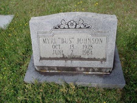 "JOHNSON, MYRL ""BUS"" - Bradley County, Arkansas | MYRL ""BUS"" JOHNSON - Arkansas Gravestone Photos"