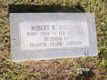JOHNSON, ROBERT B - Bradley County, Arkansas | ROBERT B JOHNSON - Arkansas Gravestone Photos