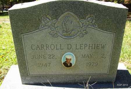 LEPHIEW, CARROLL DANIEL - Bradley County, Arkansas   CARROLL DANIEL LEPHIEW - Arkansas Gravestone Photos