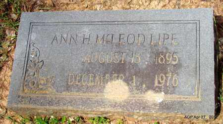 LIPE, ANN H - Bradley County, Arkansas | ANN H LIPE - Arkansas Gravestone Photos