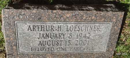 LOESCHNER, ARTHUR H - Bradley County, Arkansas | ARTHUR H LOESCHNER - Arkansas Gravestone Photos
