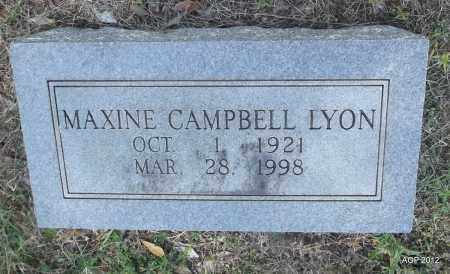 CAMPBELL LYON, MAXINE - Bradley County, Arkansas | MAXINE CAMPBELL LYON - Arkansas Gravestone Photos